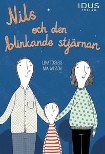Nils och den blinkande stjärnan (e-bok) av Lena