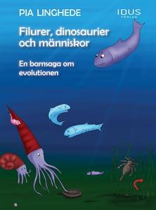 Filurer, dinosaurier och människor - en barnsag