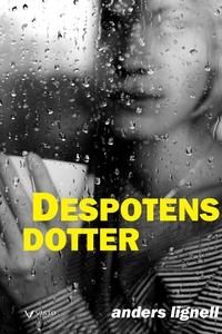 Despotens dotter (e-bok) av Anders Lignell