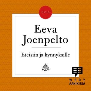 Eteisiin ja kynnyksille (ljudbok) av Eeva Joenp