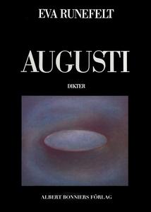 Augusti (e-bok) av Eva Runefelt