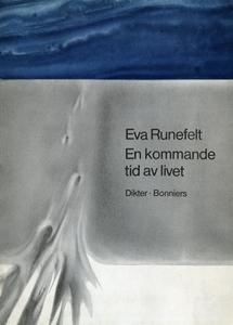 En kommande tid i livet : Dikter (e-bok) av Eva