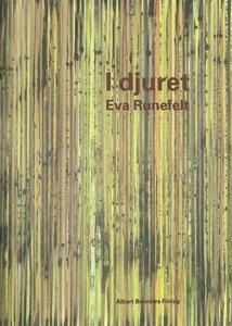 I djuret (e-bok) av Eva Runefelt