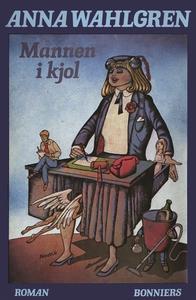Mannen i kjol (e-bok) av Anna Wahlgren