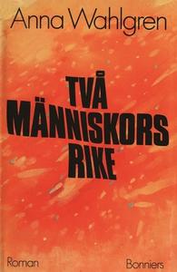 Två människors rike (e-bok) av Anna Wahlgren