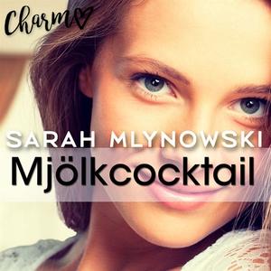 Mjölkcocktail (e-bok) av Sarah Mlynowski