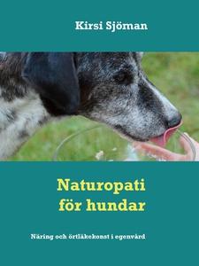 Naturopati för hundar: Näring  och örtläkekonst