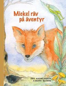 Mickel räv på äventyr (e-bok) av Åke Andreasson
