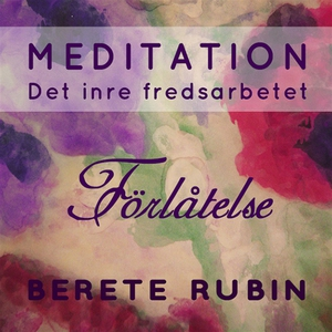 Förlåtelse (ljudbok) av Berete Rubin