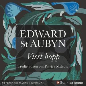 Visst hopp (ljudbok) av Edward St Aubyn