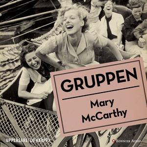 Gruppen (ljudbok) av Mary McCarthy