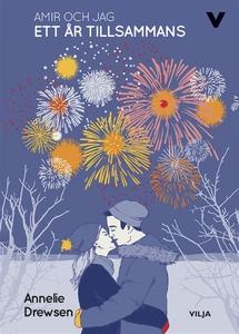Amir och jag - Ett år tillsammans (ljudbok) av