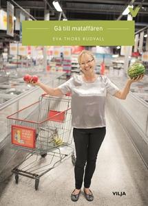 Gå till mataffären (ljudbok) av Eva Thors Rudva