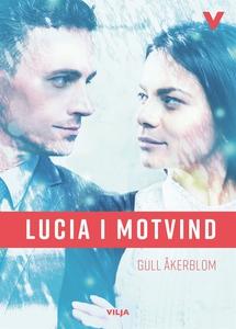 Lucia i motvind (ljudbok) av Gull Åkerblom