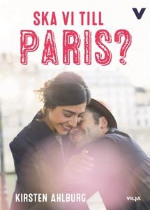 Ska vi till Paris? (ljudbok) av Kirsten Ahlburg