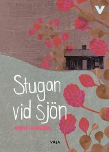 Stugan vid sjön (ljudbok) av Anna Hansson