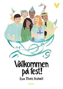 Välkommen på fest! (ljudbok) av Eva Thors Rudva