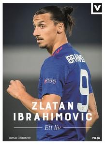 Zlatan Ibrahimovic - Ett liv (ljudbok) av Tomas