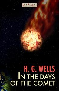 In the Days of the Comet (e-bok) av H. G. Wells