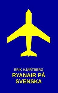 Ryanair på svenska (e-bok) av Erik Hjärtberg