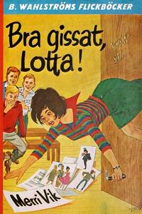 Lotta 11 - Bra gissat, Lotta! (e-bok) av Merri