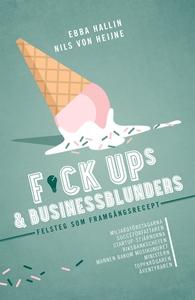 Fuckups och businessblunders : felsteg som fram