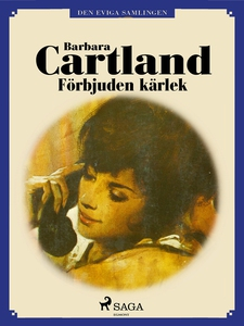 Förbjuden kärlek (e-bok) av Barbara Cartland