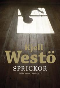 Sprickor (e-bok) av Kjell Westö
