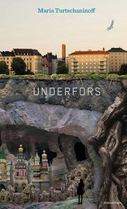 Underfors (e-bok) av Maria Turtschaninoff
