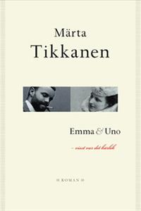 Emma & Uno (e-bok) av Märta Tikkanen