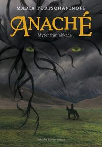 Anaché (e-bok) av Maria Turtschaninoff