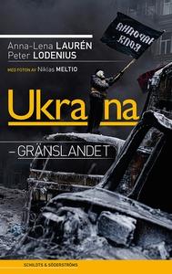 Ukraina (e-bok) av Anna-Lena Lauren
