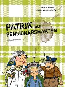 Patrik och pensionärsmakten (e-bok) av Malin Kl