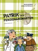 Patrik och pensionärsmakten