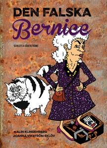 Den falska Bernice (e-bok) av Malin Klingenberg