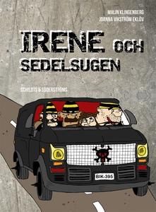 Irene och sedelsugen (e-bok) av Malin Klingenbe