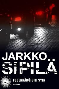 Todennäköisin syin (e-bok) av Jarkko Sipilä