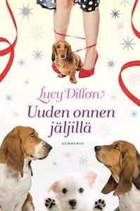 Uuden onnen jäljillä (e-bok) av Lucy Dillon