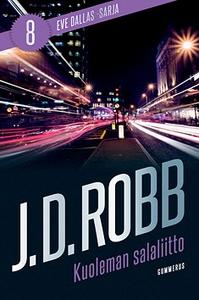 Kuoleman salaliitto (e-bok) av J. D. Robb