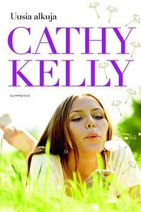 Uusia alkuja (e-bok) av Cathy Kelly