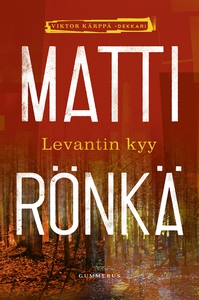 Levantin kyy (e-bok) av Matti Rönkä