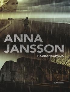 Haudankaivaja (e-bok) av Anna Jansson