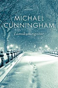 Lumikuningatar (e-bok) av Michael Cunningham