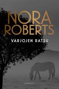 Varjojen ratsu (e-bok) av Nora Roberts