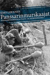 Panssarinmurskaajat (e-bok) av Simo Liikanen