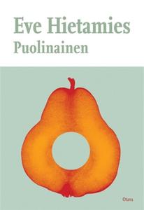 Puolinainen (e-bok) av Eve Hietamies