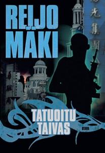 Tatuoitu taivas (e-bok) av Reijo Mäki