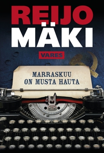 Marraskuu on musta hauta (e-bok) av Reijo Mäki