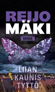 Liian kaunis tyttö (e-bok) av Reijo Mäki