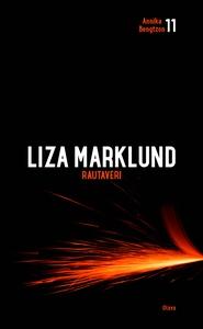 Rautaveri (e-bok) av Liza Marklund